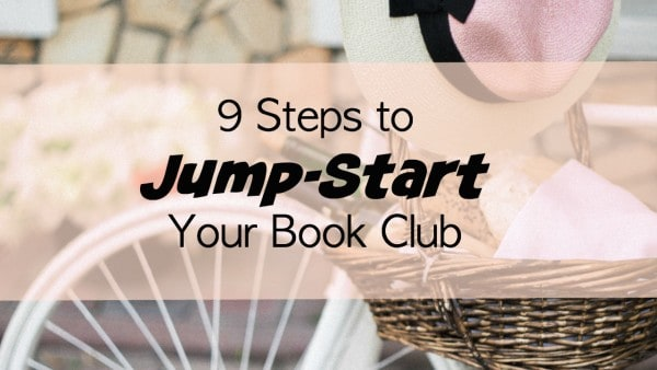 9 Steps to Jump-Start Your Book Club
