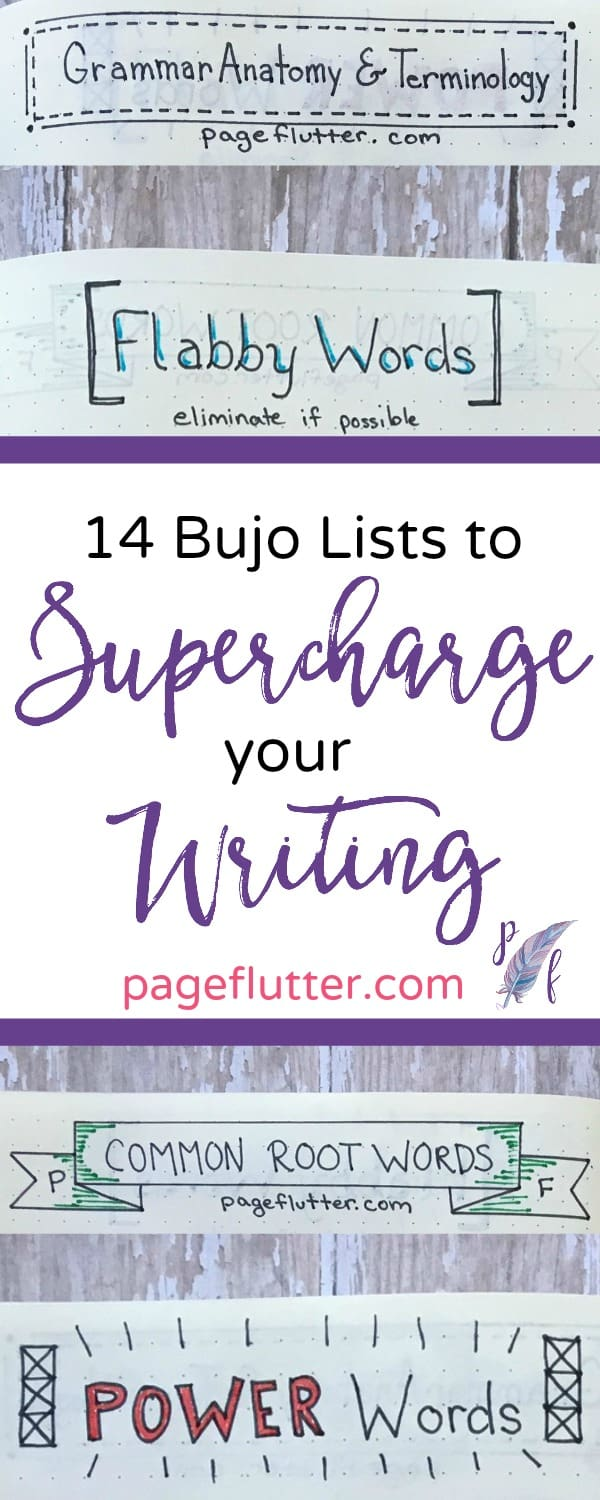 14 Bullet Journal Lists to Supercharge Your Writing | pageflutter.com | You're not a writer? Think again! Try bullet journaling to develop the writing skills needed for your life goals.