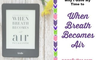 """Why I Gave My Time to """"When Breath Becomes Air"""""""