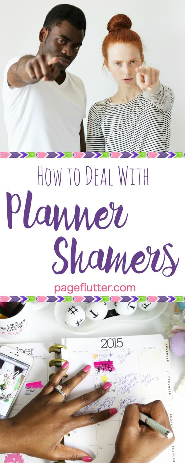 "Don't let ""planner shamers"" and other toxic people upset your joy. Stay happy, productive, and organized!"