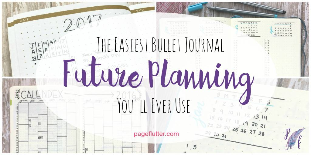 The easiest future planning method you 39 ll ever use page for Future planner online