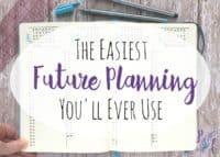 Page Flutter's simple column method for bullet journal future planning.