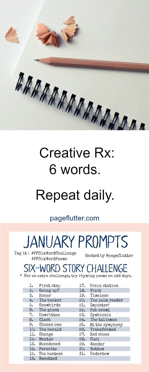 January Prompts! 6-word stories & 6-word poems. Simple exercises for everyday creativity.