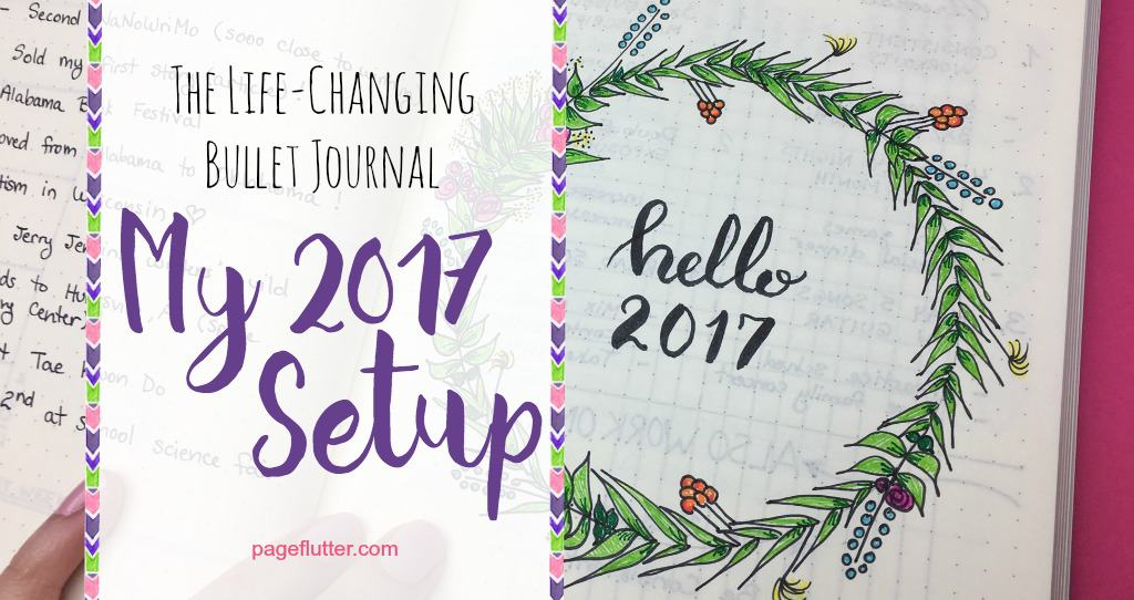 how to create your best year ever my 2017 bullet journal page flutter