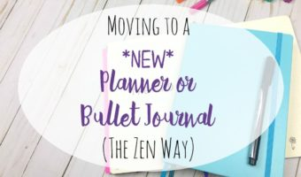 Moving to a New Bullet Journal (The Zen Way)