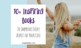 10+ Inspiring Books to Improve Every Aspect of Your Life