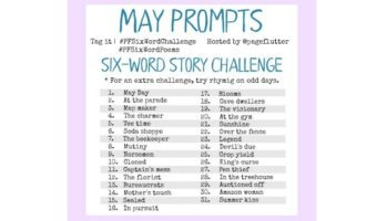 May Challenge Prompts: 6-Word Story Challenge (2017)
