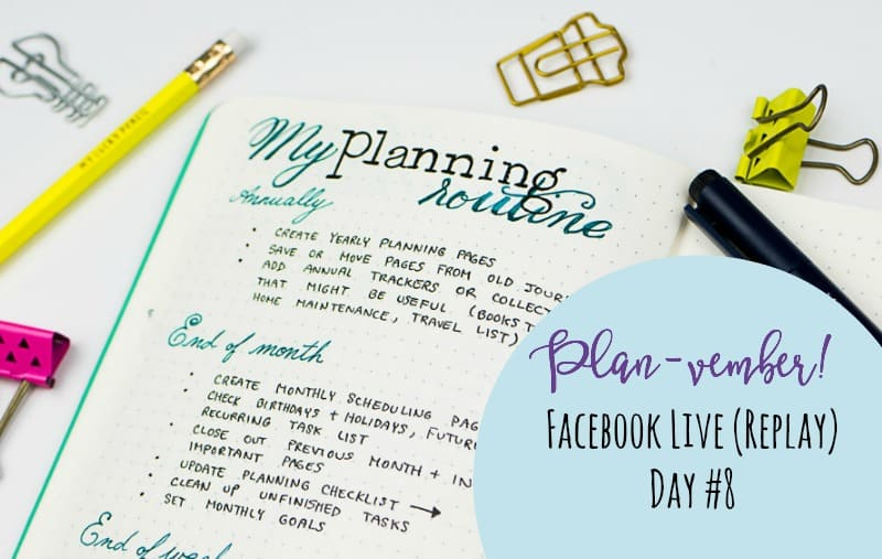 My planning routine (Facebook live replay). Come journal with me! My 2018 Bullet Journal.