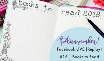 Planvember Day 15 | 2018 Reading List Journal Collection Template