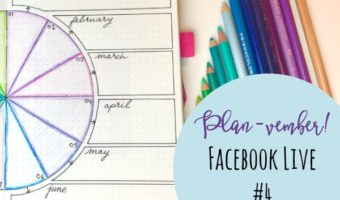 Planvember Day 4   Birthday + Holiday Wheel (Facebook LIVE Replay)