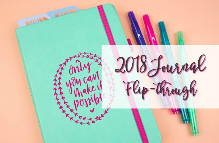 How to Dominate the New Year: My 2018 Journal Flip-Through