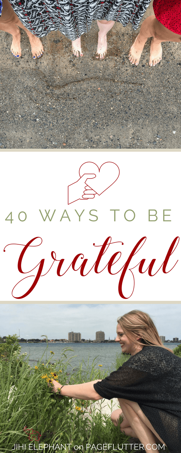 40 Ways to Practice Gratitude for happiness, mindfulness, and wellness. gratitude #mindfulness | pageflutter.com