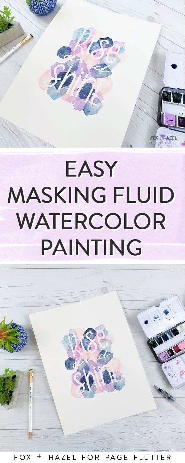 Easy Masking Fluid Watercolor Painting. Great for hand lettering, card making, and DIY wall art.  #watercolor #diyart | Fox + Hazel for Page Flutter