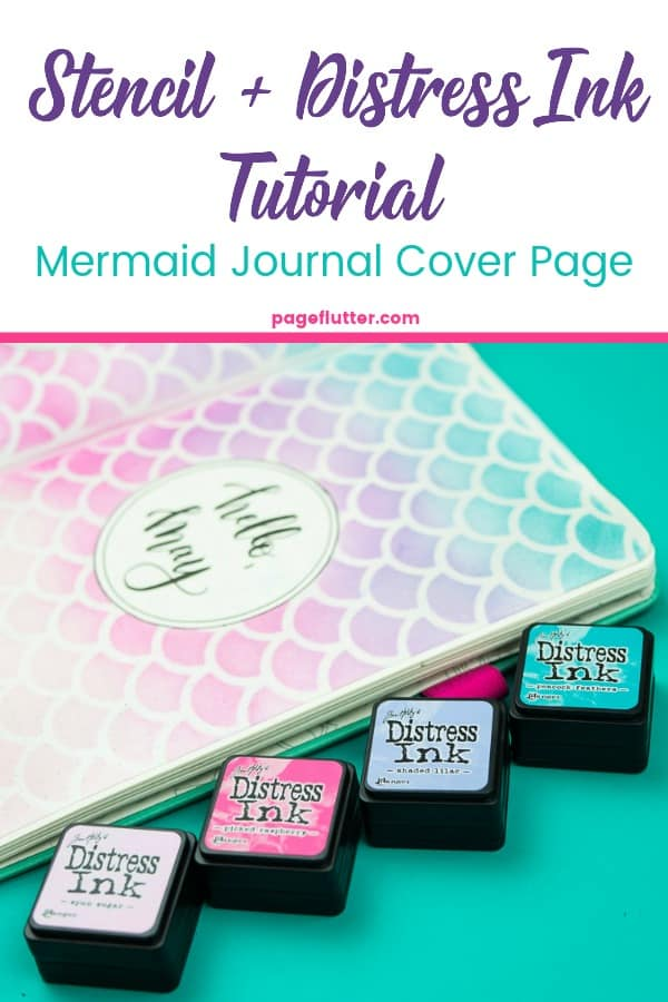 Stencil + Distress Ink Tutorial. I cut this mermaid stencil on my Cricut to make a Bullet Journal cover page | pageflutter.com