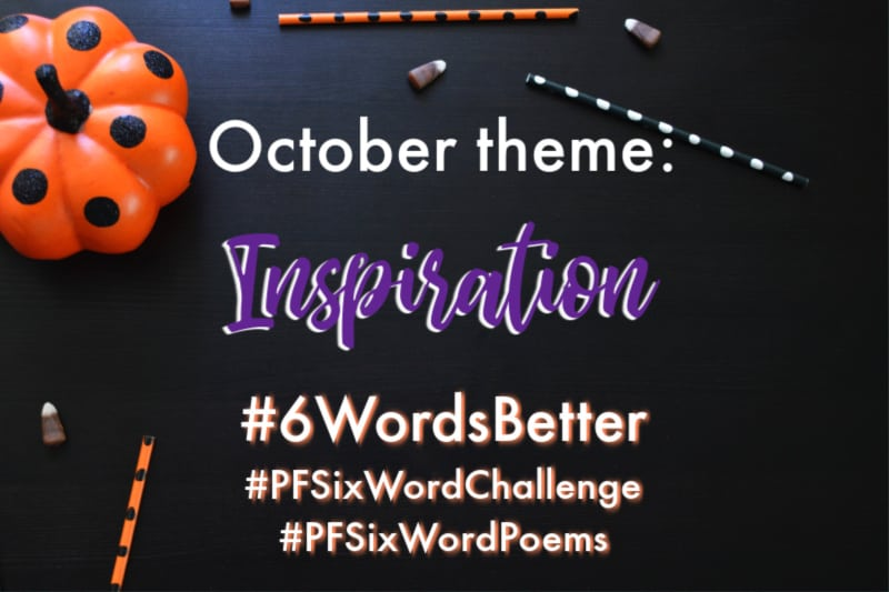 Year to a Better You-October 6-Word Story Prompts |pageflutter.com #6WordsBetter #writingprompts #6wordstory