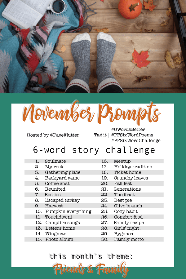 Year to a Better You November 6-Word Story Prompts |pageflutter.com #writingprompts #journaling #6wordstories #6wordsbetter #pfsixwordchallenge